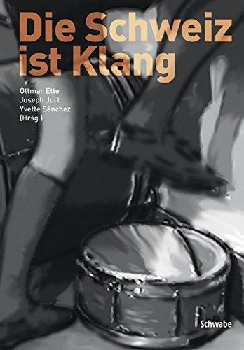 Download Die Schweiz Ist Klang (German Edition) PDF