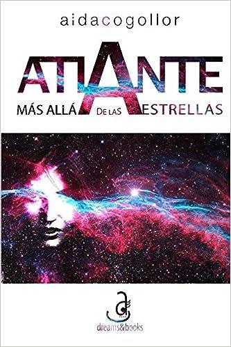 Atlante: mas alla de las estrellas: Amazon.es: Aida Cogollor, Alfonso Gonzalez: Libros