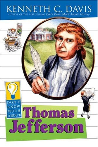 Don't Know Much About Thomas Jefferson by HarperCollins