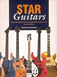 Star Guitars, Neville Marten, 0931759838