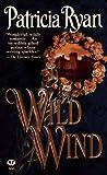 Wild Wind, Patricia Ryan, 0451408268