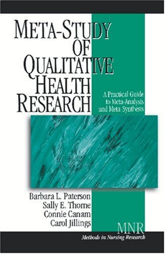 Meta-Study of Qualitative Health Research: A Practical Guide to Meta-Analysis and Meta-Synthesis (Methods in Nursing Research)