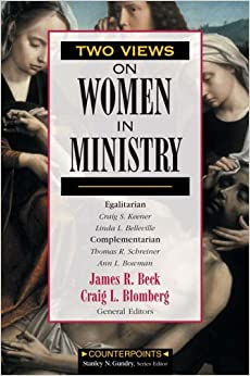 Two Views on Women in Ministry (Counterpoints)