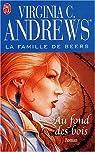 La famille De Beers, tome 4 : Au fond des bois par Andrews