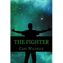 The Fighter: Fight for the Future (Book 3) (Carter Owens)