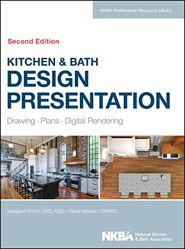 Kitchen & Bath Design Presentation: Drawing, Plans, Digital Rendering (NKBA Professional Resource Library) by Wiley