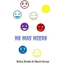 No mas miedo (Spanish Edition) Jun 19, 2017