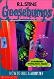 img - for How to Kill a Monster (Goosebumps (Sagebrush)) book / textbook / text book