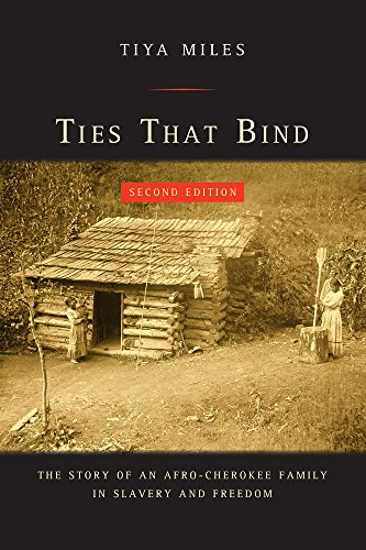 Ties That Bind: The Story of an Afro-Cherokee Family in Slavery and Freedom (American - Book Ties That Bind