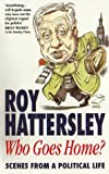 Who Goes Home, Hattersley, 0751517518