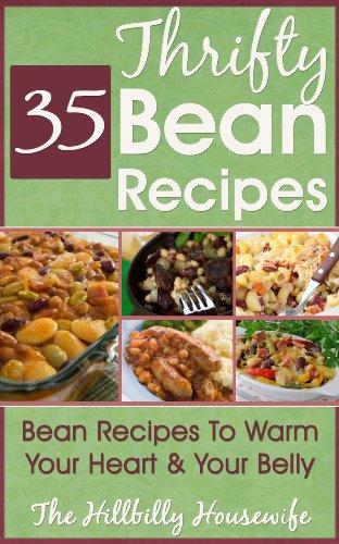 Thrifty Bean Recipes - A HBHW Cookbook