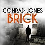 Brick | Conrad Jones