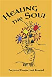 img - for Healing the Soul: Prayers of Comfort and Renewal book / textbook / text book