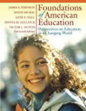 img - for Foundations of American Education: Perspectives on Education in a Changing World (14th Edition) book / textbook / text book