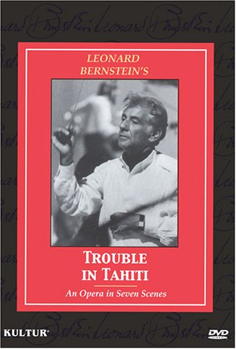 Bernstein - Trouble in Tahiti / Nancy Williams, Julian Patrick, Antoria Butler, Michael Clarke, Mark Brown (Tahiti Trouble In Bernstein)