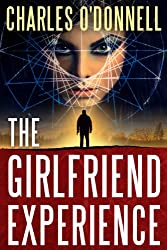 The Girlfriend Experience (Matt Bugatti Book 1)