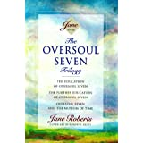 The Oversoul Seven Trilogy: The Education of Oversoul Seven, The Further Education of Oversoul Seven, Oversoul Seven and the Museum of Time (Roberts, Jane)