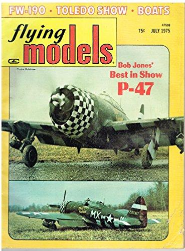 (Flying Models Magazine (July 1975) 1929 American Eagle/Focke Wulf 190D-9/Matador)