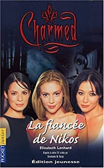 Charmed, tome 9 : La fiancée de Nikos par Lenhard