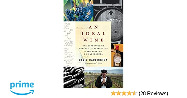 An Ideal Wine: One Generation\'s Pursuit of Perfection - and Profit ...