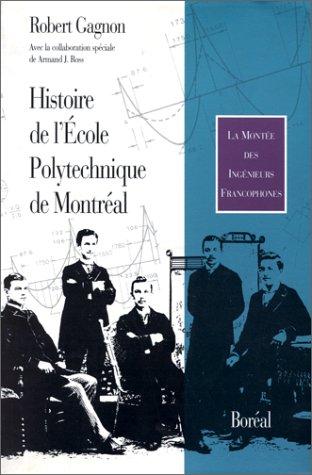 Histoire de l'Ecole polytechnique de Montréal: Montée des ingénieurs francophones