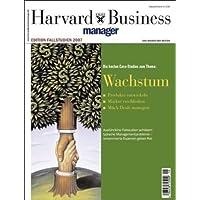Harvard Business Manager Edition Fallstudien 2007: Wachstum (Edition Harvard Business Manager)
