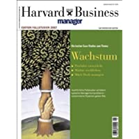 Harvard Business Manager Edition Fallstudien 2007: Wachstum (Edition Harvard Business Manager)
