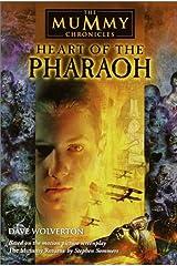 Heart of the Pharaoh (The Mummy Chronicles, 2) Paperback