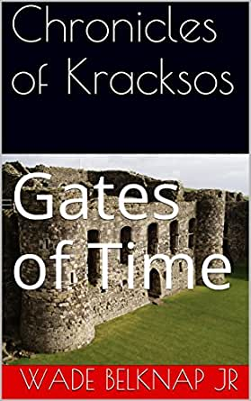 Amazon.com: Chronicles of Kracksos: Gates of Time eBook