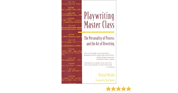 Playwriting Master Class: The Personality of Process and the