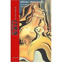 Dali: désirs inassouvis: Du purisme au surréalisme