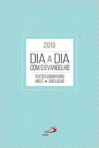 Dia a Dia com o Evangelho 2019 - Agenda Clássica: Pe Luiz ...