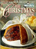 """The Christmas Book (""""Australian Women's Weekly"""" Home Library)"""