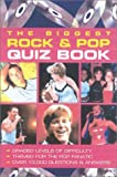 The Biggest Rock and Pop Quiz Book, Puzzle House Staff and Vanessa Daubney, 1842222740