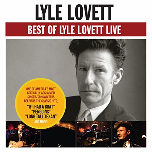 Best Of Lyle Lovett - Live (Best Of Texas Band)