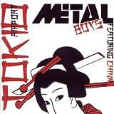 Tokio Airport by Metal Boys (2004-04-06)