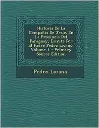 Historia de La Compania de Jesus En La Provincia del