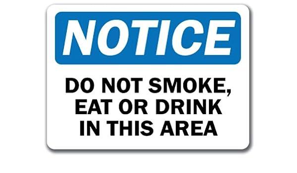 Señal de aviso - NO fumar comer o beber en esta zona - 10