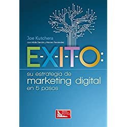 E-X-I-T-O: su estrategia de marketing digital en 5 pasos