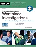 The Essential Guide to Workplace Investigations: How to Handle Employee Complaints & Problems [With CDROM]