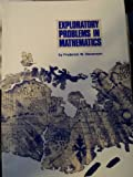 Exploratory Problems in Mathematics, Frederick W. Stevenson, 0873533380