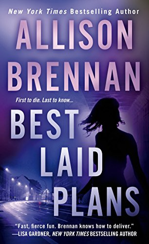 Best Laid Plans (Lucy Kincaid Novels Book 9) (Allison Brennan Lucy Kincaid Series In Order)