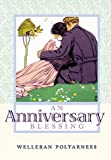 An Anniversary Blessing, Welleran Poltarnees, 1883211182