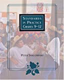 Standards in Practice : Grades 9-12, Smagorinsky, Peter, 0814146953