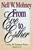 From Eve to Esther: Letting Old Testament Women Speak to Us