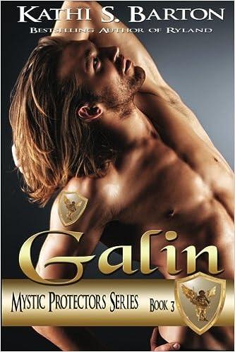 Galin: Mystic Protectors: Volume 3 (Mystic Protectors Series)