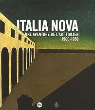 Italia Nova : Une aventure de l'art italien 1900-1950 par  Réunion des musées nationaux
