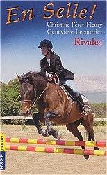 En selle, tome 2 : Rivales