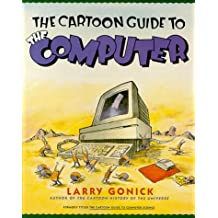 The Cartoon Guide to the Computer