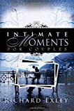 Intimate Moments For Couples